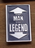 "Humor buckle "" The man, The legend """